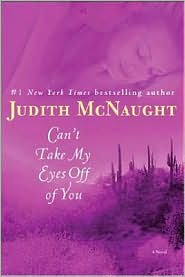 Can't Take My Eyes Off of You by Judith McNaught